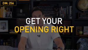 Get Your Opening Right